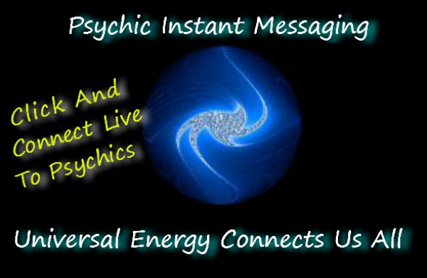 universal energy connects us all- click and connect to live psychics